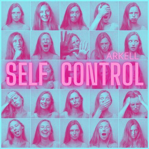 SELF CONTROL, è il nuovo singolo EDM del giovane produttore ARKELL con Digital Distribution Bundle, da oggi in tutti i migliori Digital Store & Piattaforme Streaming.